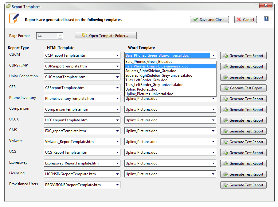 the universal template stored in the universal folder will appear and can be selected for each report type
