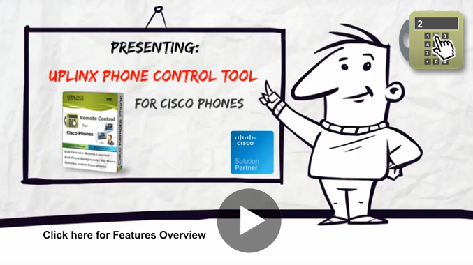 Video presentation of Uplinx Phone Control Tool for Cisco phones